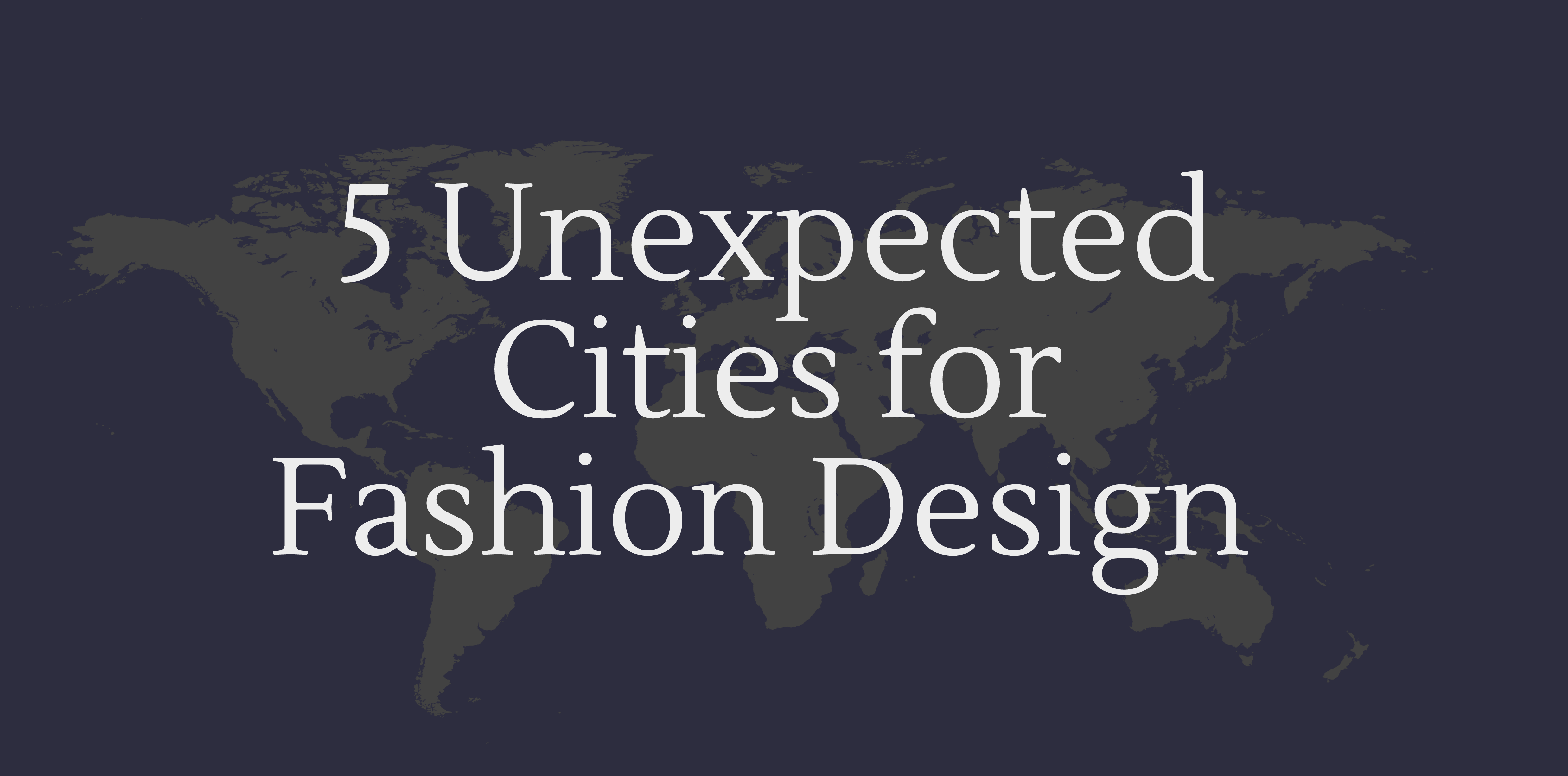 The Top Unique Cities For Fashion Design Careers Career Glider