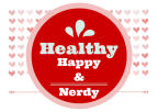 healthy, happy, and nerdy