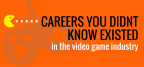 unique careers in the video game industry