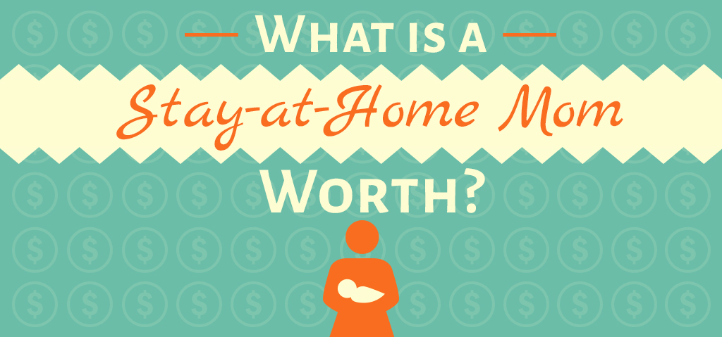 How Much is a Stay-at-Home Mom Worth?